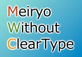 Meiryo without ClearType